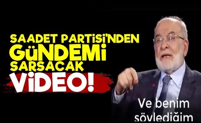 SAADET PARTİSİ'NDEN GÜNDEMİ SARSACAK VİDEO!