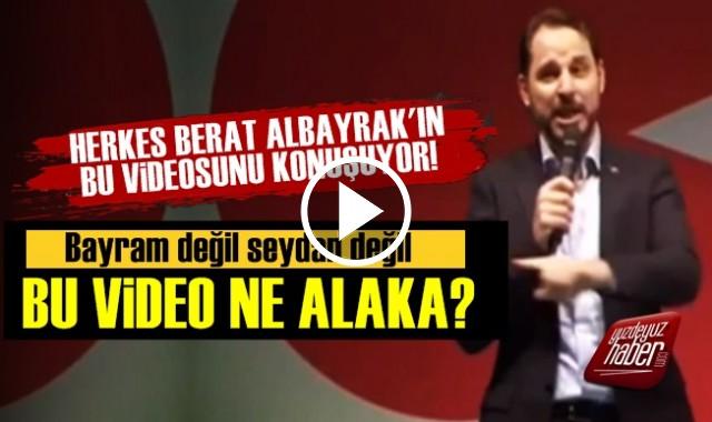 HERKES BERAT ALBAYRAK'IN BU VİDEOSUNU KONUŞUYOR!